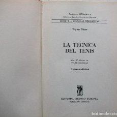 Coleccionismo deportivo: TECNICA DEL TENIS. WYNN MACE. Lote 160147806