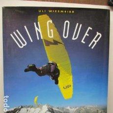 Coleccionismo deportivo: WING OVER - WIESMEIER, ULI. / PERFILS DESNIVELS - MUY BUEN ESTADO.. Lote 160214646