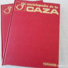 Coleccionismo deportivo: ENCICLOPEDIA DE LA CAZA. OBRA EN 2 TOMOS DE EDITORIAL VERGARA. AÑO 1969. EDICION ESPAÑOLA PUBLICADA. Lote 160456514