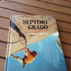 Coleccionismo deportivo: SEPTIMO GRADO, DE REINHOLD MESSNER. RM, 1982. ESCALADA, ALPINISMO.. Lote 160484770