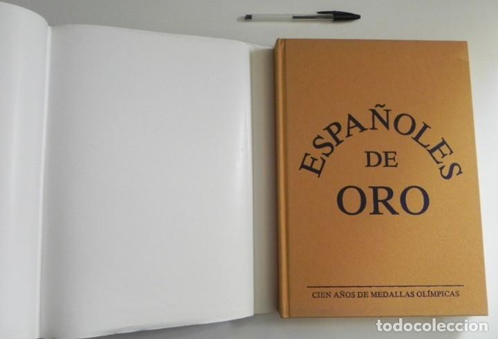 Coleccionismo deportivo: ESPAÑOLES DE ORO ( CIEN AÑOS DE MEDALLAS OLÍMPICAS )- LIBRO HISTORIA DEPORTE JUEGOS OLÍMPICOS ESPAÑA - Foto 2 - 160559946