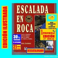 Coleccionismo deportivo: ESCALADA EN ROCA MANUAL PARA DOMINIO EN POLEA / DEPORTIVA / CLÁSICA Y BÚLDER - CRAIG LUEBBEN - TUTOR. Lote 161776394