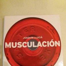 Coleccionismo deportivo: MUSCULACIÓN. JOAQUIM LLUCIÀ. 2001. Lote 162259234