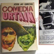 Coleccionismo deportivo: COMEDIA URTAIN - LIBRO JOSÉ MARÍA GARCÍA - BOXEADOR CAMPEÓN DE EUROPA - ESPAÑOL BOXEO DEPORTE FOTOS. Lote 162446586
