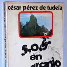 Coleccionismo deportivo: S.O.S. EN EL NARANJO DE BULNES. Lote 163631946