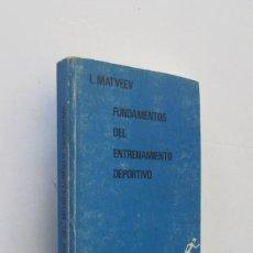 Coleccionismo deportivo: FUNDAMENTOS DEL ENTRENAMIENTO DEPORTIVO - L MATVEEV. Lote 164657970