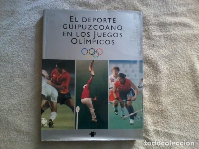 EL DEPORTE GUIPUZCOANO EN LOS JUEGOS OLÍMPICOS (Coleccionismo Deportivo - Libros de Deportes - Otros)