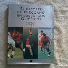 Coleccionismo deportivo: EL DEPORTE GUIPUZCOANO EN LOS JUEGOS OLÍMPICOS. Lote 164939622