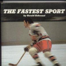 Coleccionismo deportivo: THE FASTEST SPORT GERALD ESKENAZI. Lote 164956702
