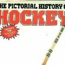 Coleccionismo deportivo: THE PICTORIAL HISTORY OF HOCKEY. UPDATED UP TO 1988 STANLEY CUP. Lote 164957218