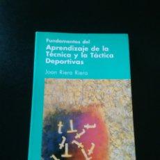 Coleccionismo deportivo: LIBRO FUNDAMENTOS DEL APRENDIZAJE DE TÉCNICA Y TÁCTICA DEPORTIVAS BARCELONA 1989 INDE PUBLICACIONES. Lote 164969542