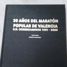Coleccionismo deportivo: 20 AÑOS DEL MARATON POPULAR DE VALENCIA S.D. CORRECAMINOS 1981-2000. Lote 165121976