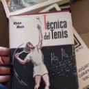 Coleccionismo deportivo: TÉCNICA DEL TENIS DE WYNN MACE. Lote 165410498