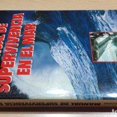 Coleccionismo deportivo: MANUAL DE SUPERVIVIENCIA EN EL MAR/ JACK H COOTE/ MARTINEZ ROCA/ ESCULTISMO MONTAÑA/ F40. Lote 166227922