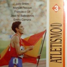 Coleccionismo deportivo: ATLETISMO (I) : CARRERAS Y MARCHA / JULIO BRAVO, ETC. 1ª ED. MADRID : COMITÉ OLÍMPICO ESPAÑOL, 1990.. Lote 166243814