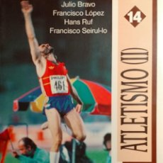 Coleccionismo deportivo: ATLETISMO (II) : SALTOS / JULIO BRAVO, ETC. 1ª ED. MADRID : COMITÉ OLÍMPICO ESPAÑOL, 1992. . Lote 166244350