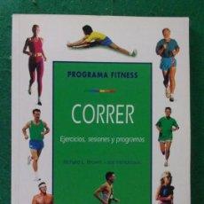 Coleccionismo deportivo: PROGRAMA FITNESS - CORRER. EJERCICIOS, SESIONES Y PROGRAMAS / 2000. Lote 166245550