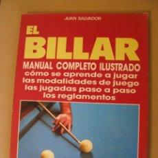 Coleccionismo deportivo: EL BILLAR. MANUAL COMPLETO ILUSTRADO. JUAN SALVADOR. ED. VECCHI. 1989.. Lote 166319406