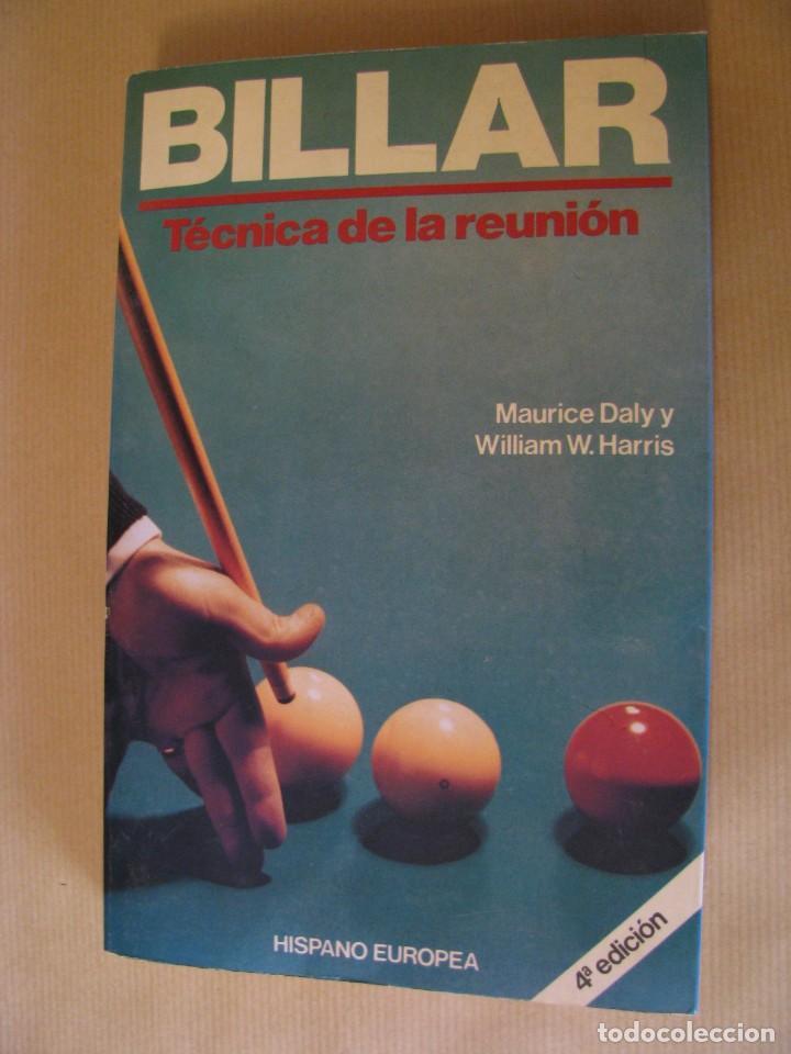 BILLAR TÉCNICA DE LA REUNIÓN. MAURICE DALY Y WILLIAM W. HARRIS. 4 EDICION. 1989. (Coleccionismo Deportivo - Libros de Deportes - Otros)