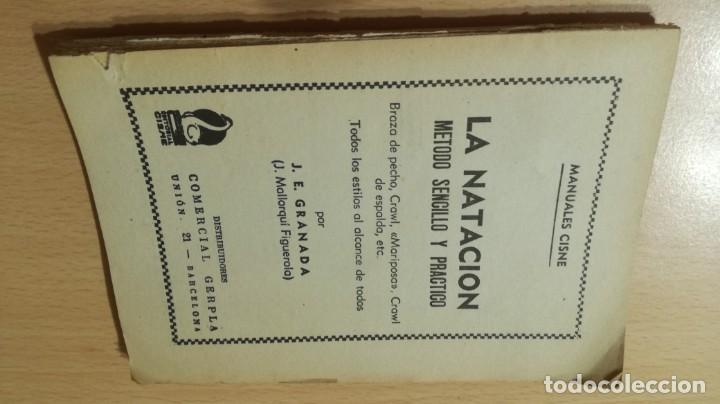 LA NATACION METODO SENCILLO Y PRACTICO/ MANUALES CISNE/ J E GRANADA/ / H303 (Coleccionismo Deportivo - Libros de Deportes - Otros)