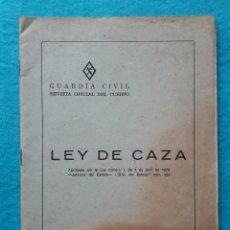 Coleccionismo deportivo: LEY DE CAZA. MADRID. AÑO 1970. GUARDIA CIVIL. REVISTA OFICIAL DEL CUERPO.. Lote 166498034