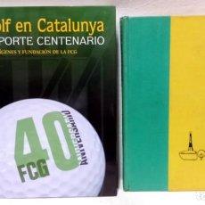 Coleccionismo deportivo: GUIA MAESTRA PARA EL GOLF, POR CARY MIDDLECOFF, 1ª ED. 1962 Y EL GOLF EN CATALUNYA. 1ª ED. 2008. Lote 166892436