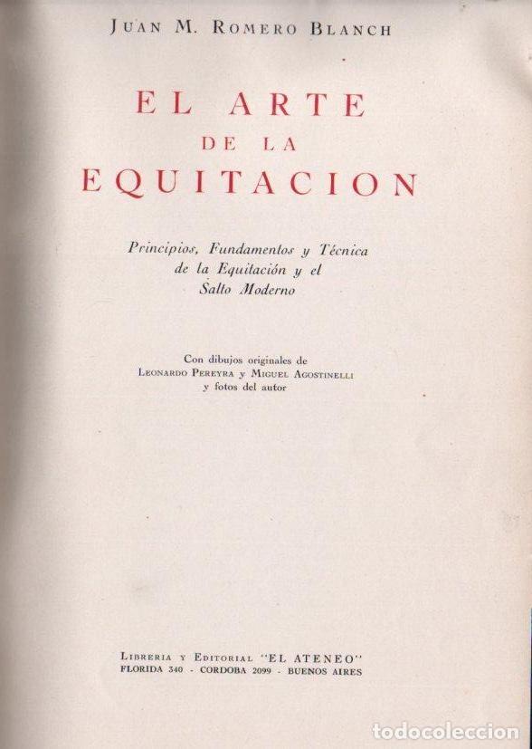 ROMERO BLANCH : EL ARTE DE LA EQUITACIÓN (EL ATENEO, 1945) PRIMERA EDICIÓN (Coleccionismo Deportivo - Libros de Deportes - Otros)
