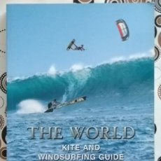 Coleccionismo deportivo: THE WORLD. KITE AND WINDSURFING GUIDE. ENGLISH EDITION. STOKED PUBLICATIONS. 2010. 28 CM. AS NEW!. Lote 168255284