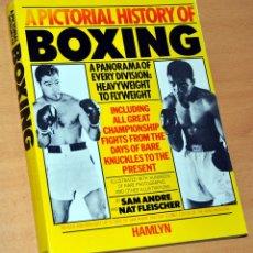 Coleccionismo deportivo: LIBRO EN INGLÉS: A PICTORIAL HISTORY OF BOXING (UNA HISTORIA ILUSTRADA DEL BOXEO) - HAMLYN 1981. Lote 197512318