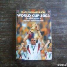 Coleccionismo deportivo: INGLATERRA RUGBY MUNDIAL 2003. LIBRO EN INGLÉS MUCHAS FOTOGRAFÍAS. Lote 168604204