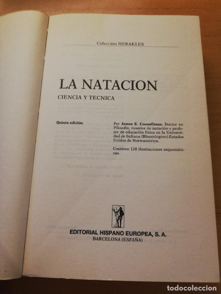 Coleccionismo deportivo: LA NATACIÓN: CIENCIA Y TÉCNICA (JAMES A. COUNSILMAN) EDITORIAL HISPANO EUROPEA - Foto 2 - 169026580