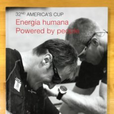 Coleccionismo deportivo: 32ND AMERICA'S CUP. ENERGÍA HUMANA, POWERED BY PEOPLE. Lote 169690665