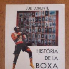 Coleccionismo deportivo: HISTÒRIA DE LA BOXA CATALANA, SEGON VOLUM 1950 - 1995 / JULI LORENTE / EDI. TOT EDITORIAL / 1ª EDICI. Lote 171007245