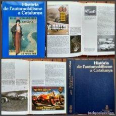 Coleccionismo deportivo: HISTORIA DE L'AUTOMOBILISME A CATALUNYA. JAVIER DEL ARCO. Lote 172023043