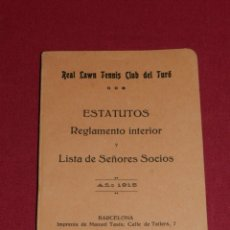Coleccionismo deportivo: LIBRO TENIS REAL LAWN TENNIS CLUB DEL TURÓ ESTATUTOS REGLAMENTO INTERIOR Y LISTA SEÑORES SOCIOS 1915. Lote 172216223