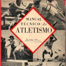 Coleccionismo deportivo: DICKENS . MANUAL TÉCNICO DE ATLETISMO (BELL, BUENOS AIRES, 1948). Lote 172536285