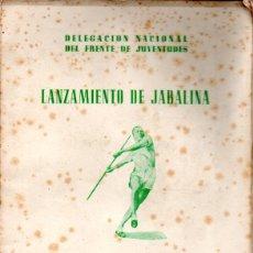 Coleccionismo deportivo: FRENTE DE JUVENTUDES . LANZAMIENTO DE JABALINA (1945). Lote 172538732