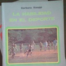Coleccionismo deportivo: LA HABILIDAD EN EL DEPORTE. ED MINON. Lote 172754220