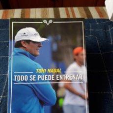 Coleccionismo deportivo: TODO SE PUEDE ENTRENAR-TONI NADAL-200 PAG. Lote 173741992