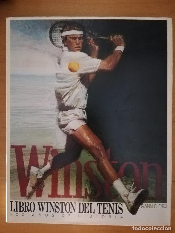 LIBRO WINSTON DEL TENIS. 500 AÑOS DE HISTORIA (GIANNI CLERICI) (Coleccionismo Deportivo - Libros de Deportes - Otros)