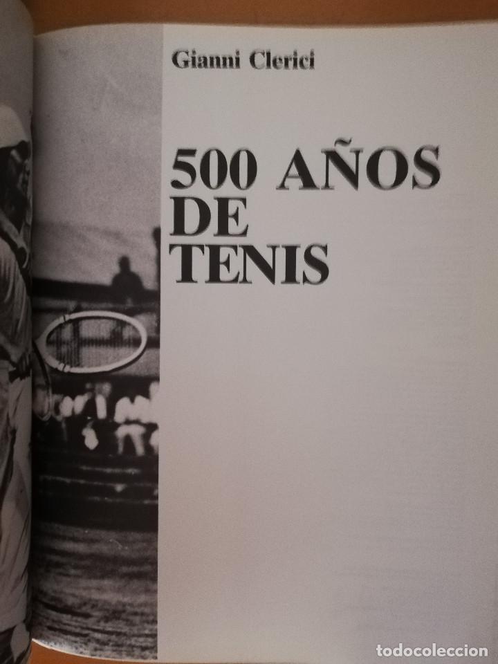 Coleccionismo deportivo: LIBRO WINSTON DEL TENIS. 500 AÑOS DE HISTORIA (GIANNI CLERICI) - Foto 2 - 173913642