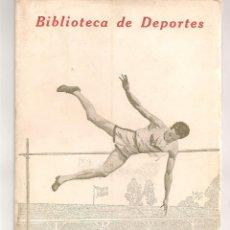 Coleccionismo deportivo: BIBLIOTECA DE DEPORTES. CONCURSOS ATLÉTICOS. FEDERICO REPARAZ. CALPE, 1924. (ST/C53). Lote 174026910