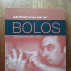 Coleccionismo deportivo: BOLOS EL JUEGO DE ASTURIAS, JOSE ENRIQUE MENCIA MARTINEZ, 2007. Lote 174161139