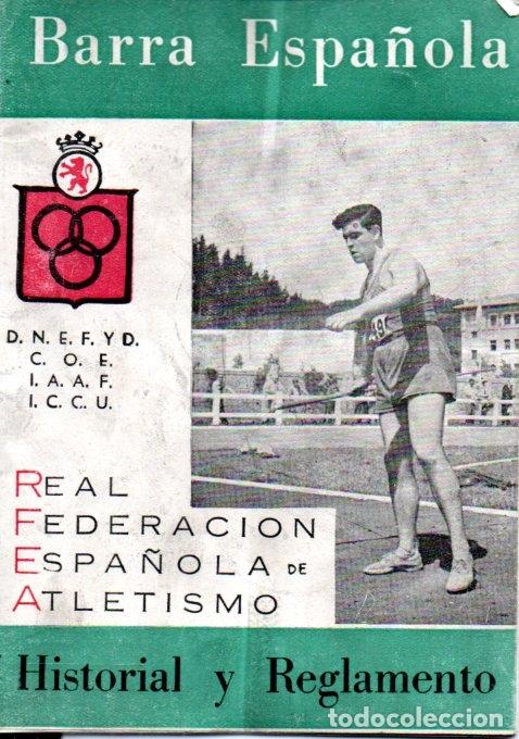 BARRA ESPAÑOLA HISTORIAL Y REGLAMENTO (1959) (Coleccionismo Deportivo - Libros de Deportes - Otros)