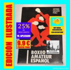Coleccionismo deportivo: BOXEO AMATEUR ESPAÑOL - ANTONIO SALGADO PÉREZ - 1978 - EXCELENTE - ILUSTRADO - 9.90 EUROS FINAL. Lote 174473680