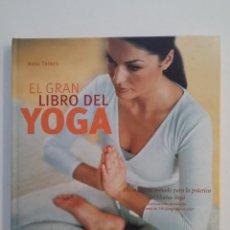 Coleccionismo deportivo: EL GRAN LIBRO DEL YOGA. ANNA TROKES. CIRCULO DE LECTORES. TDK404. Lote 175005373