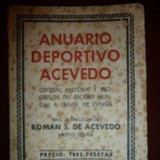 Coleccionismo deportivo: ANUARIO DEPORTIVO ACEVEDO 1932 - 1933 BARCELONA. RUSTICA BOLSILLO, 192 PP. FATIGA TAPAS. Lote 176133057