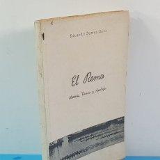 Collectionnisme sportif: EL REMO, HISTORIA TECNICA Y APOLOGIA, EDIARDO SERRES SENA, TARRAGONA 1945 161 PAGINAS. Lote 176248055