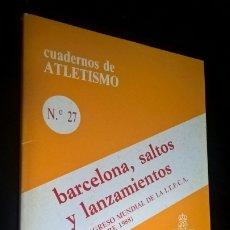 Coleccionismo deportivo: CUADERNOS DE ATLETISMO 27. BARCELONA, SALTOS Y LANZAMIENTOS. REAL FEDERACION ESPAÑOLA DE ATLETISMO. . Lote 176630287