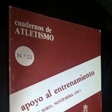 Coleccionismo deportivo: CUADERNOS DE ATLETISMO 22. APOYO AL ENTRENAMIENTO. REAL FEDERACIÓN ESPAÑOLA DE ATLETISMO. CLINIC SOR. Lote 176631785